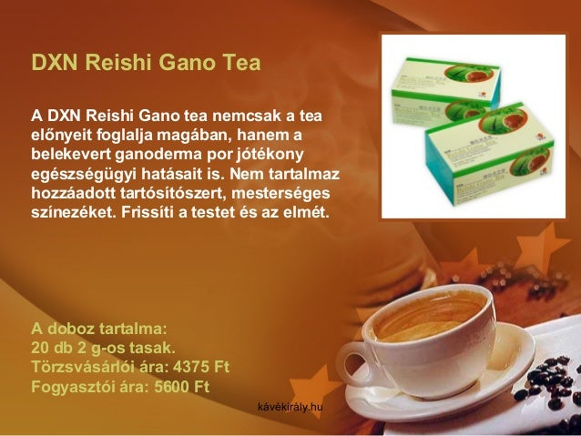 DXN Reishi Gano Tea A DXN Reishi Gano tea nemcsak a tea előnyeit foglalja magában, hanem a belekevert ganoderma por jótéko...
