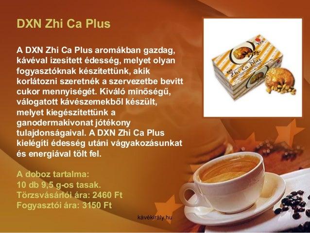 DXN Zhi Ca Plus A DXN Zhi Ca Plus aromákban gazdag, kávéval ízesített édesség, melyet olyan fogyasztóknak készítettünk, ak...