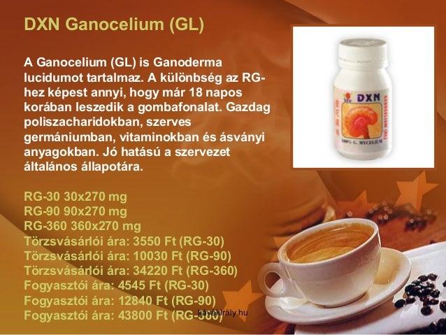 DXN Ganocelium (GL) A Ganocelium (GL) is Ganoderma lucidumot tartalmaz. A különbség az RG- hez képest annyi, hogy már 18 n...
