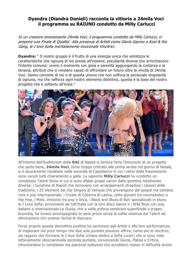 Dyandra (Diandra Danieli) racconta la vittoria a 24mila Voci         il programma su RAIUNO condotto da Milly CarlucciIn u...