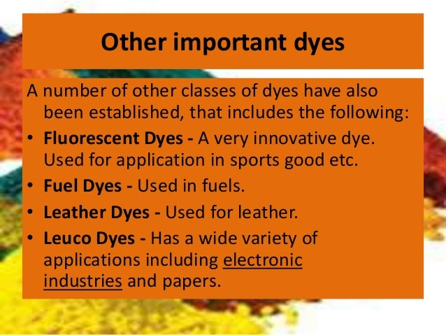 an introduction to the main types and the stages of dyeing textile materials The dyeing of textile fabrics with natural dyes, which was the only means   radically different situation existed within the lower social classes  at various  stages of its development as a commercial product the dye was.