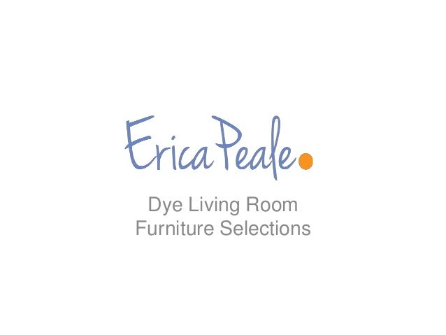 Dye Living Room Furniture Selections