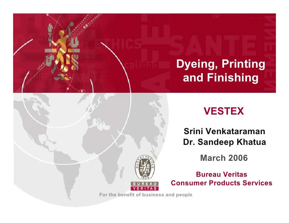 Dyeing, Printing                                 and Finishing                                           VESTEX           ...