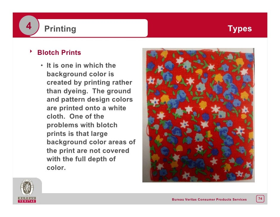 4 Printing Types 8 Blotch Prints O It Is One In Which The Background Color Created By Rather Than Dyeing Ground And Pattern Design Colors
