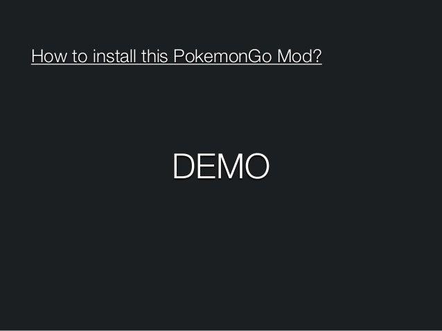 How to install this PokemonGo Mod? DEMO