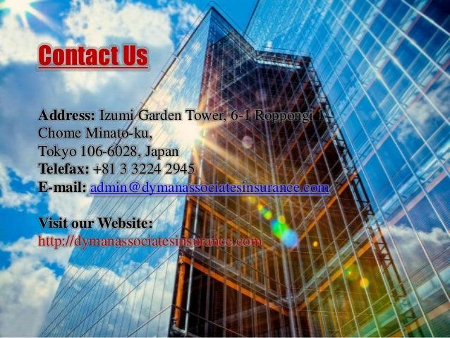 Contact Us Address: Izumi Garden Tower, 6-1 Roppongi 1 Chome Minato-ku, Tokyo 106-6028, Japan Telefax: +81 3 3224 2945 E-m...