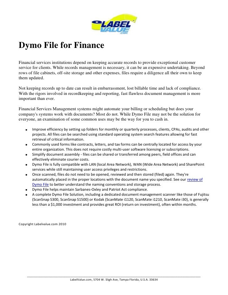 Dymo File for Finance<br />Financial services institutions depend on keeping accurate records to provide exceptional custo...