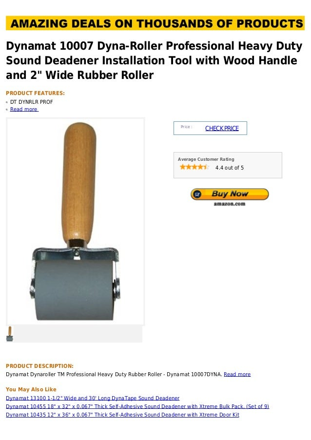 10007 Dyna-Roller Professional Heavy Duty Sound Deadener Installation Tool with Wood Handle and 2 Wide Rubber Roller