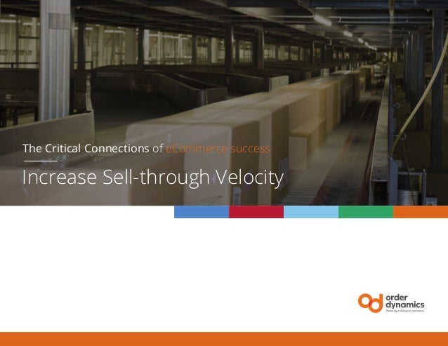 The Critical Connections of eCommerce success Increase Sell-through Velocity