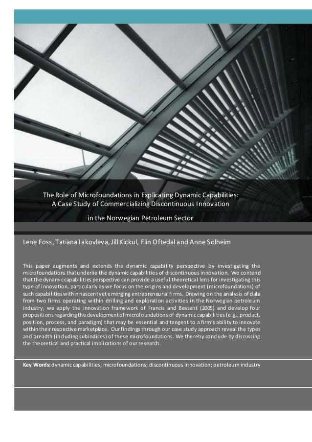 Lene Foss, Tatiana Iakovleva, JillKickul, Elin Oftedal and Anne Solheim This paper augments and extends the dynamic capabi...