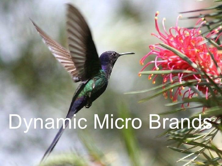 Dynamic Micro Brands