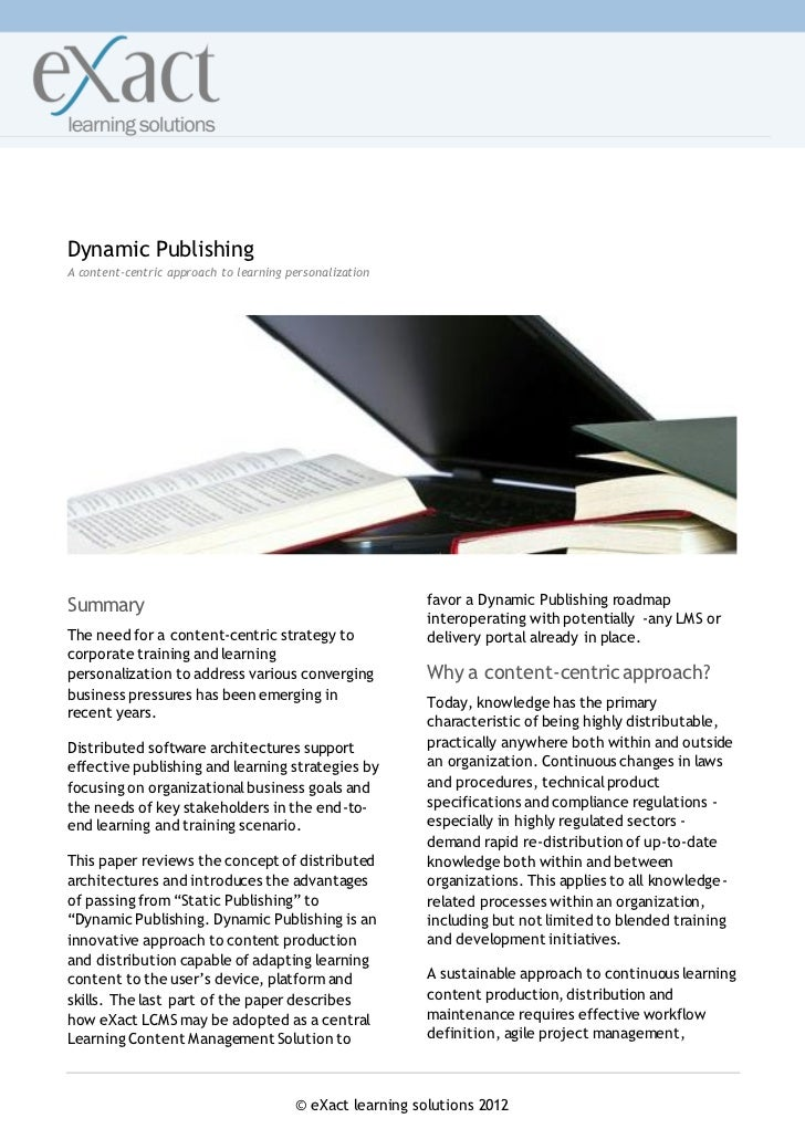 Dynamic PublishingA content-centric approach to learning personalizationSummary                                           ...