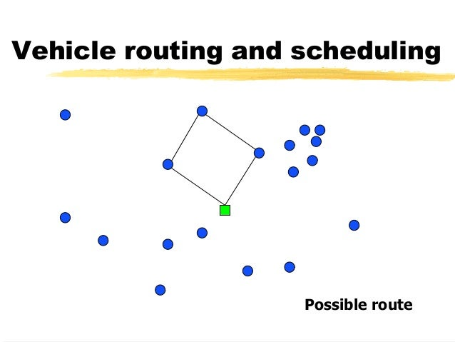 supply chain logistics   vehicle routing and scheduling
