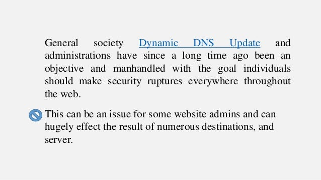 The DNS system is as of now doing everything that it can to guarantee the security of their servers and their customers.