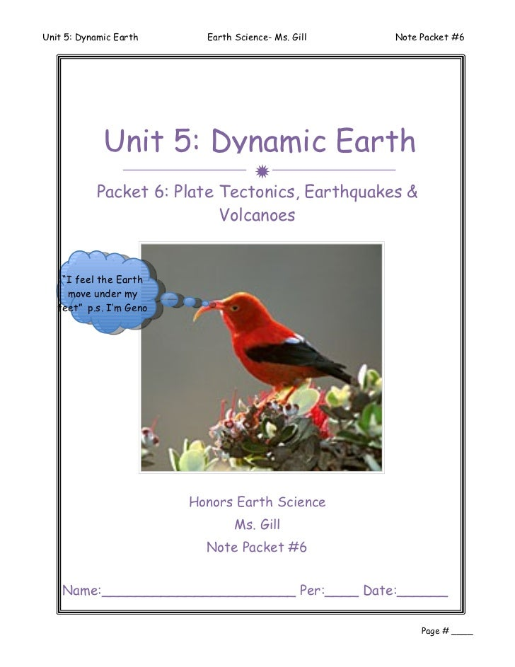 Unit 5: Dynamic Earth      Earth Science- Ms. Gill   Note Packet #6             Unit 5: Dynamic Earth                     ...