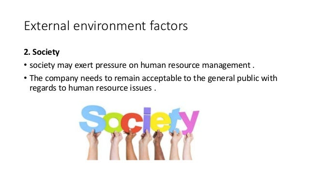 2 internal and 2 external factors which can impact on the employment relationship