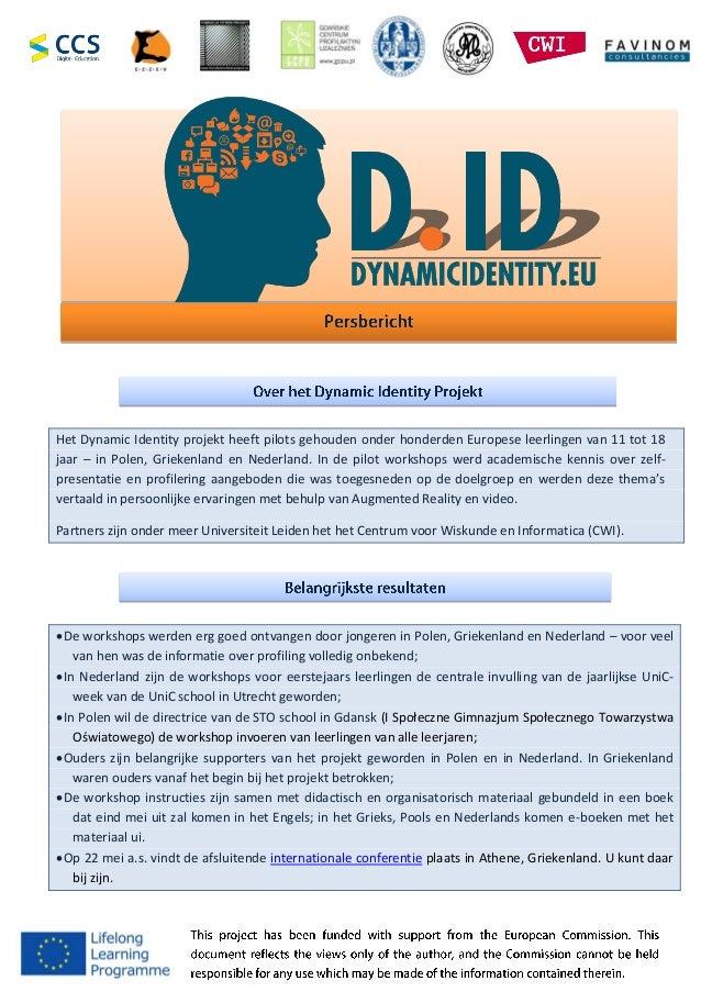 Het Dynamic Identity projekt heeft pilots gehouden onder honderden Europese leerlingen van 11 tot 18 jaar – in Polen, Grie...