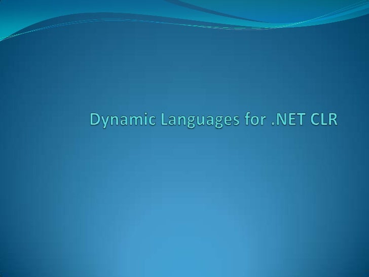 Dynamic programming languages    In the broadest sense of the wordDynamic programming language is a term usedbroadly in c...
