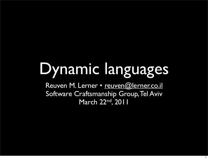 Dynamic languages, for software craftmanship group
