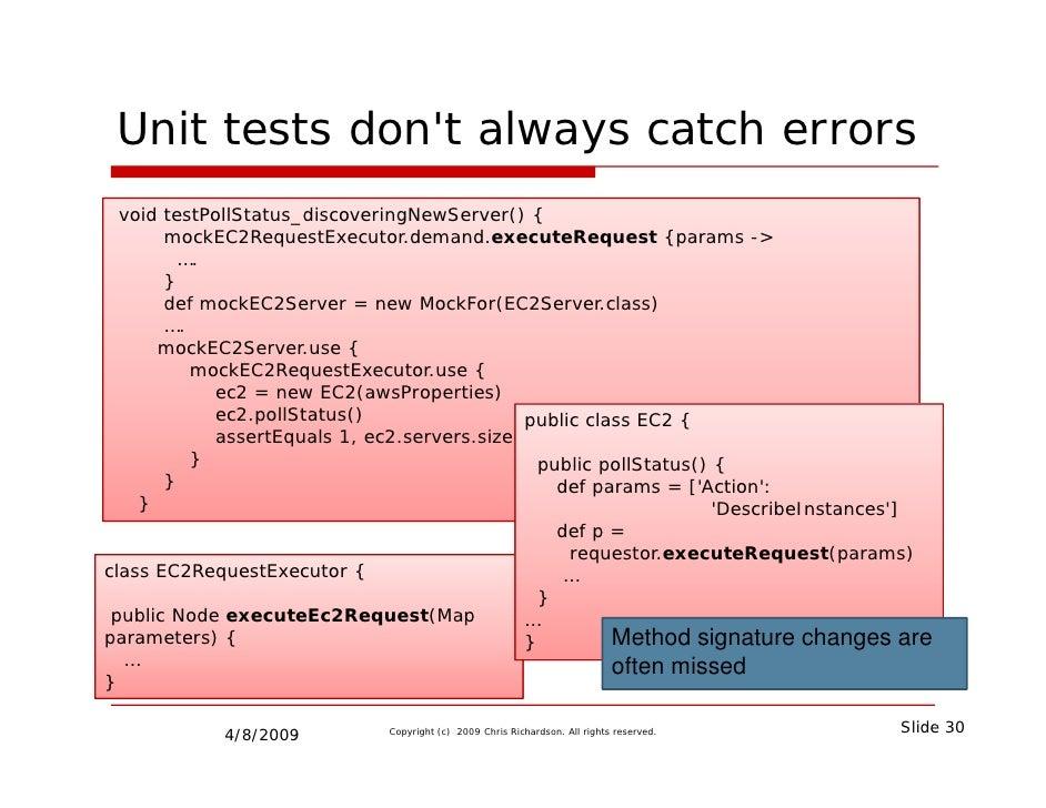 Unit tests don't always catch errors                       y  void testPollStatus_discoveringNewServer() {       mockEC2Re...