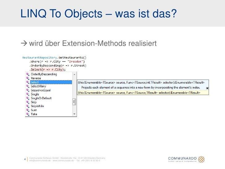 LINQ To Objects – was ist das?   wird über Extension-Methods realisiert          Communardo Software GmbH · Kleiststraße ...