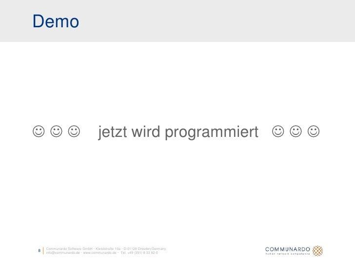 Demo                                    jetzt wird programmiert            Communardo Software GmbH · Kleiststraße 1...