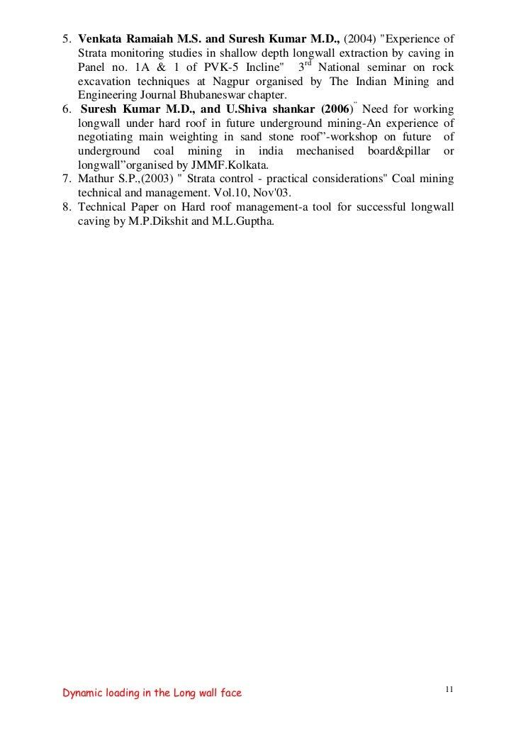 "5. Venkata Ramaiah M.S. and Suresh Kumar M.D., (2004) ""Experience of   Strata monitoring studies in shallow depth longwall..."
