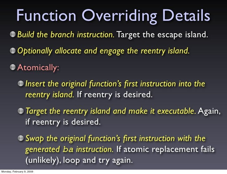 Function Overriding Details            Build the branch instruction. Target the escape island.            Optionally alloc...