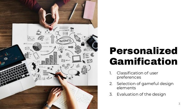 Dynamic Personalization of Gameful Interactive Systems Slide 3
