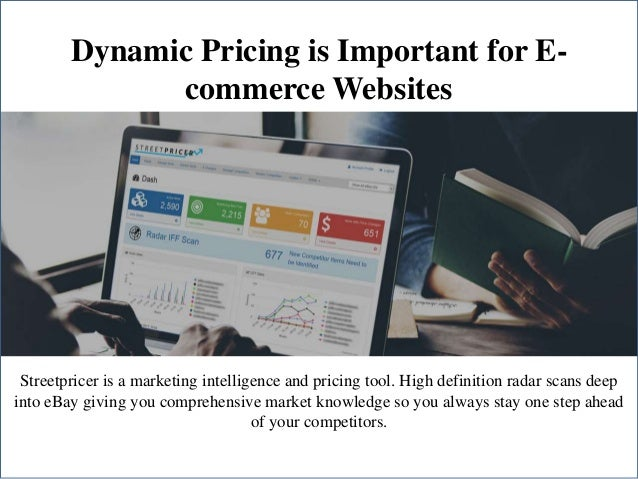 Dynamic Pricing is Important for E- commerce Websites Streetpricer is a marketing intelligence and pricing tool. High defi...