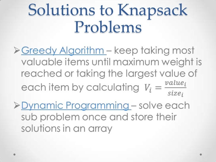 Fractional knapsack problem | greedy algorithm | algorithm design.
