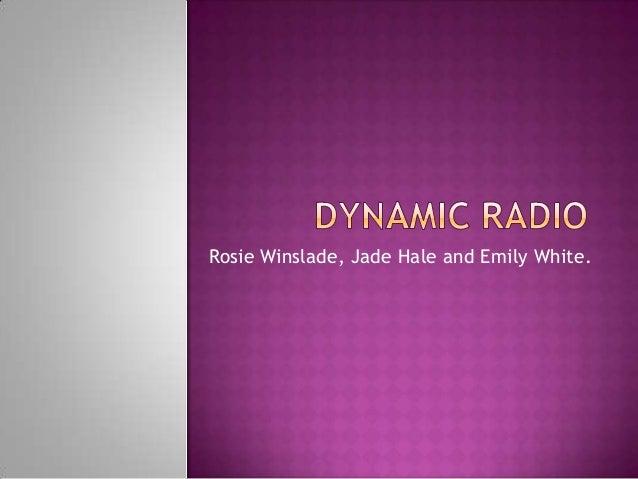 Rosie Winslade, Jade Hale and Emily White.