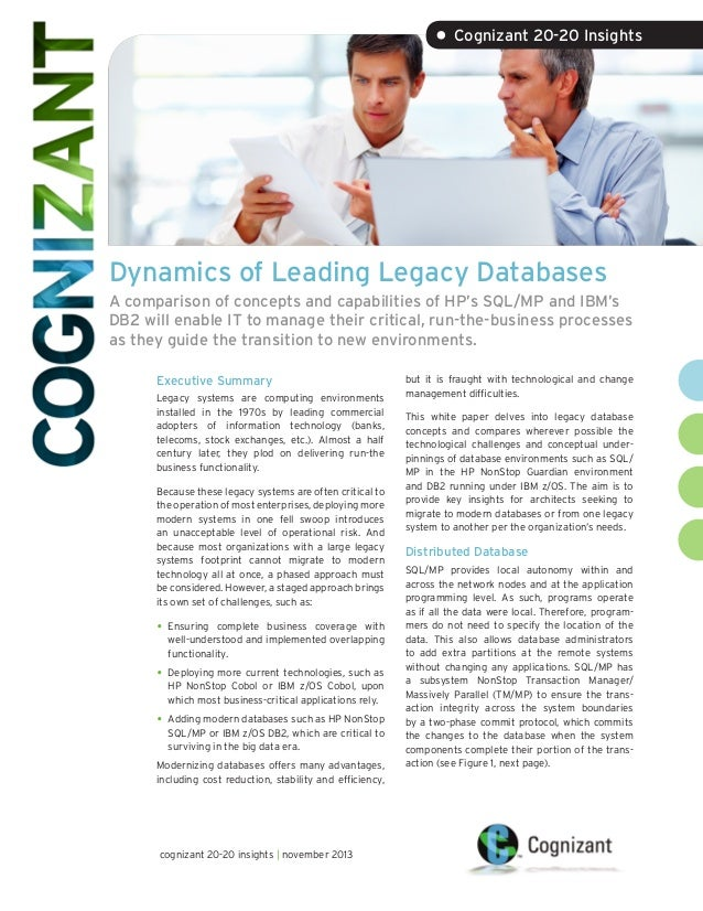 • Cognizant 20-20 Insights  Dynamics of Leading Legacy Databases A comparison of concepts and capabilities of HP's SQL/MP ...