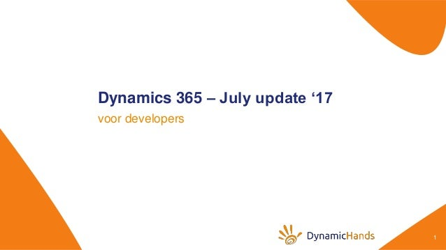 What's new in the July 2017 Update for Dynamics 365 - Developer featu…