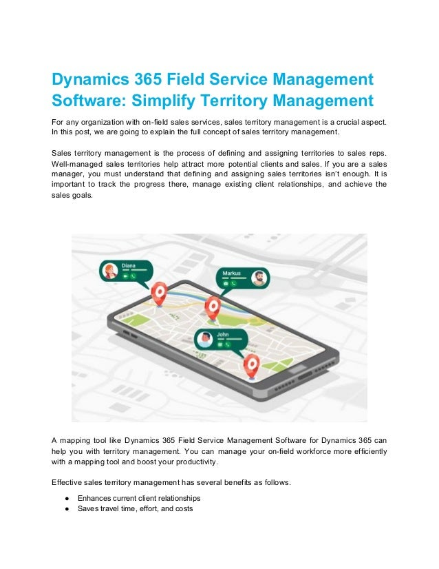 Dynamics 365 Field Service Management Software: Simplify Territory Management For any organization with on-field sales ser...