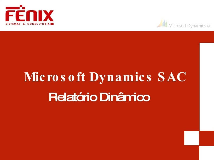 Microsoft Dynamics SAC Relatório Dinâmico