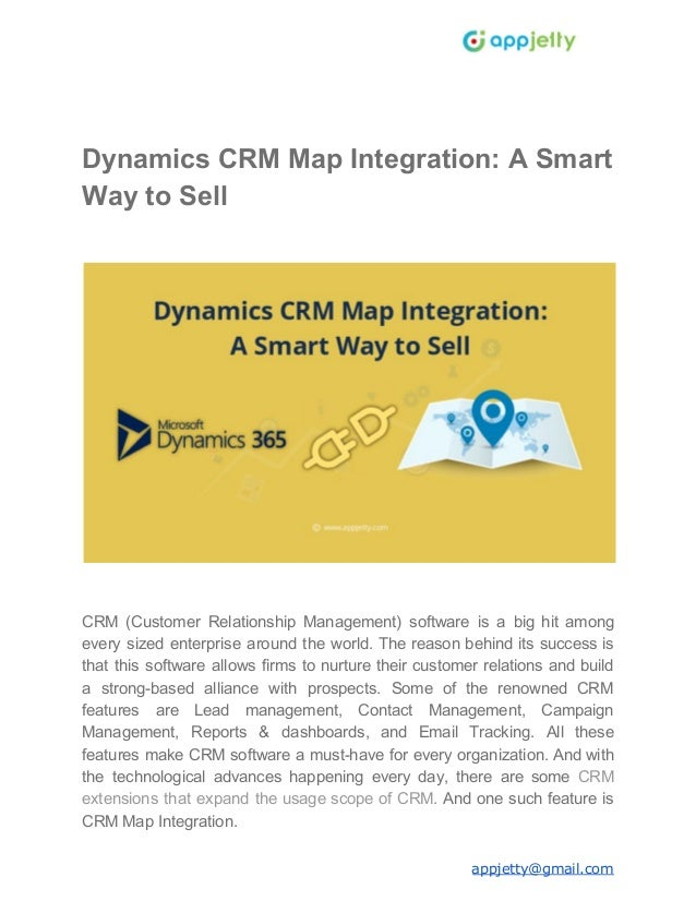 Dynamics CRM Map Integration: A Smart Way to Sell CRM (Customer Relationship Management) software is a big hit among every...