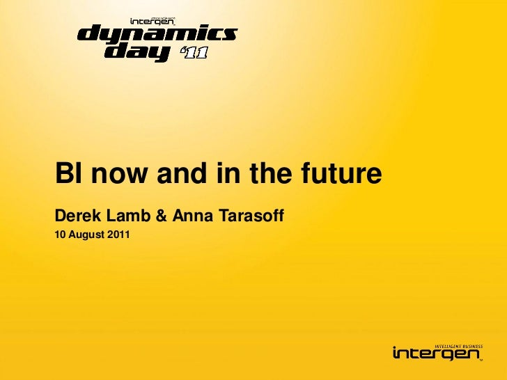 BI now and in the futureDerek Lamb & Anna Tarasoff10 August 2011