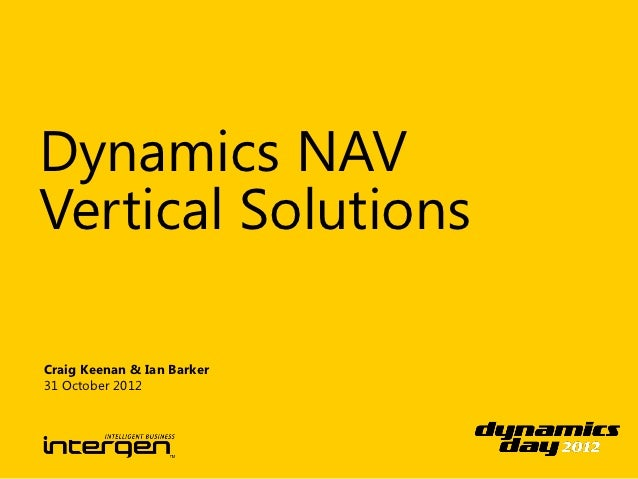 Dynamics NAVVertical SolutionsCraig Keenan & Ian Barker31 October 2012