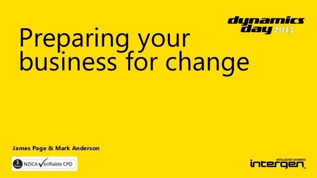 Preparing your business for change  James Page & Mark Anderson