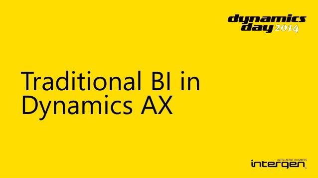 Dynamics Day 2014: Microsoft Dynamics AX - Business Insight Leveraging Analytics Slide 2