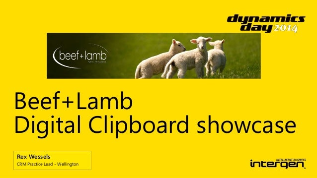 Beef+Lamb  Digital Clipboard showcase  Rex Wessels  CRM Practice Lead - Wellington