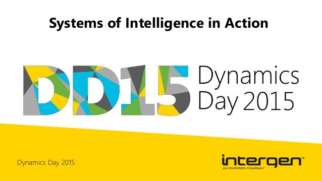 Dynamics Day 2015 Systems of Intelligence in Action