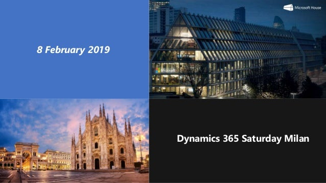 Milan 2019 Dynamics 365 Saturday Milan 8 February 2019