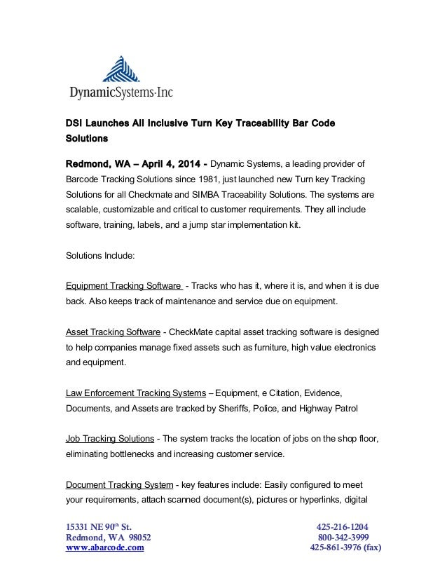 DSI Launches All Inclusive Turn Key Traceability Bar Code Solutions Redmond, WA – April 4, 2014 - Dynamic Systems, a leadi...