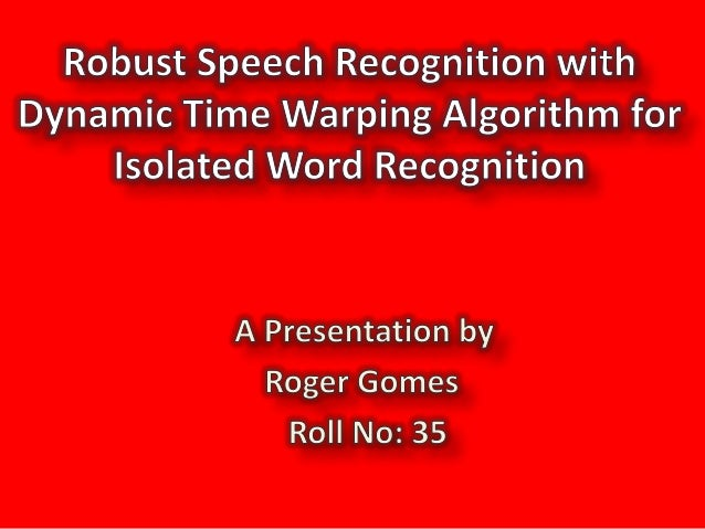 1st • Introduction • Proposed System Overview • A Simple Speech Recognition System and its Types • Acquisition of Speech S...
