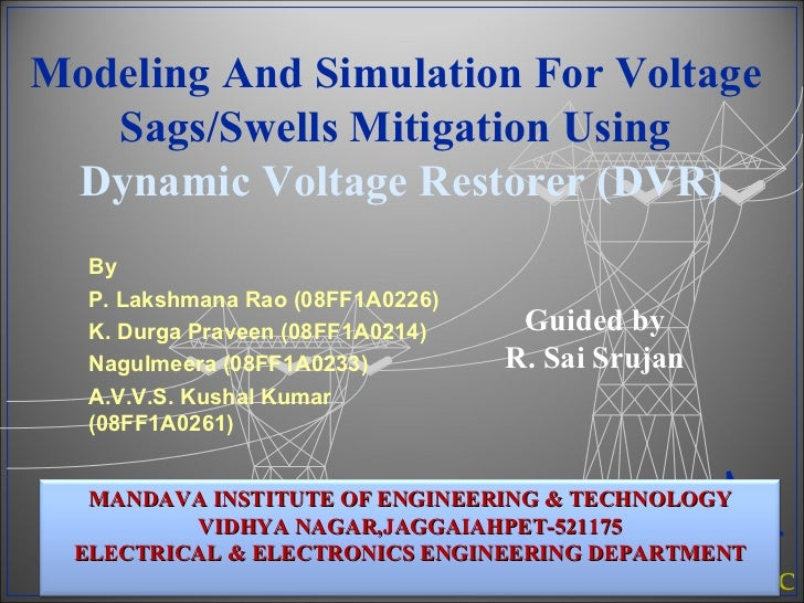 dynamic voltage restorer thesis A dynamic voltage restorer equipped with a high-frequency isolated dc–dc converter thesis 123 educational consultancy pvt ltd, g4, aashritha meadows.