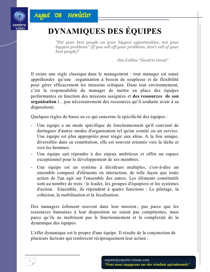 "August '08 Newsletter              DYNAMIQUES DES ÉQUIPES                  ""Put your best people on your biggest opportuni..."