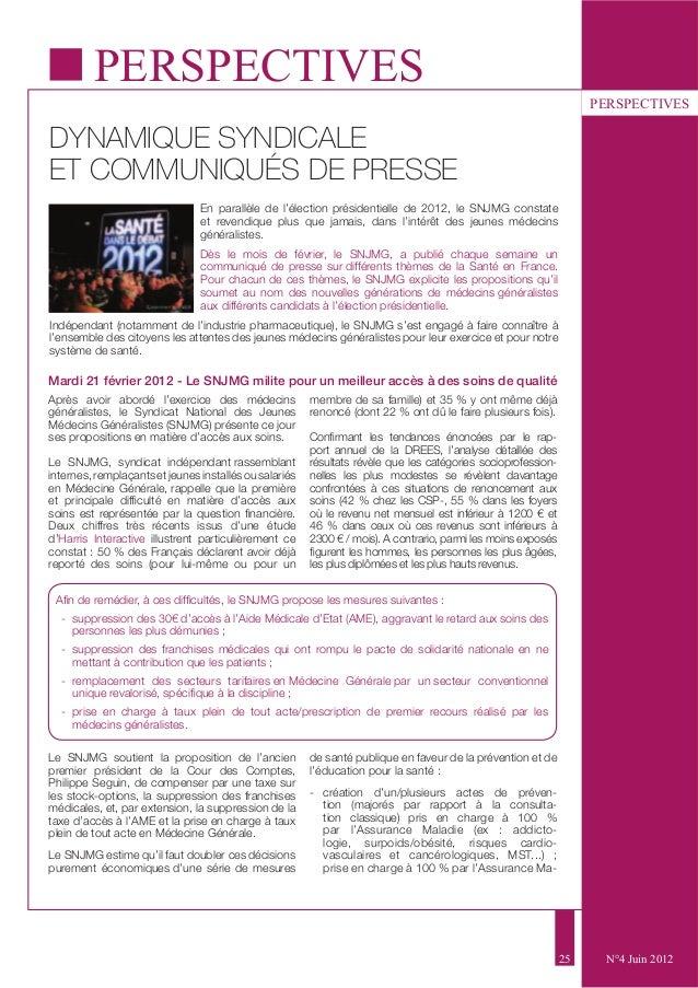 25  PERSPECTIVES  N°4 Juin 2012  PERSPECTIVES  DYNAMIQUE SYNDICALE  ET COMMUNIQUÉS DE PRESSE  En parallèle de l'élection p...
