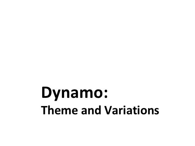 Dynamo:Theme and Variations